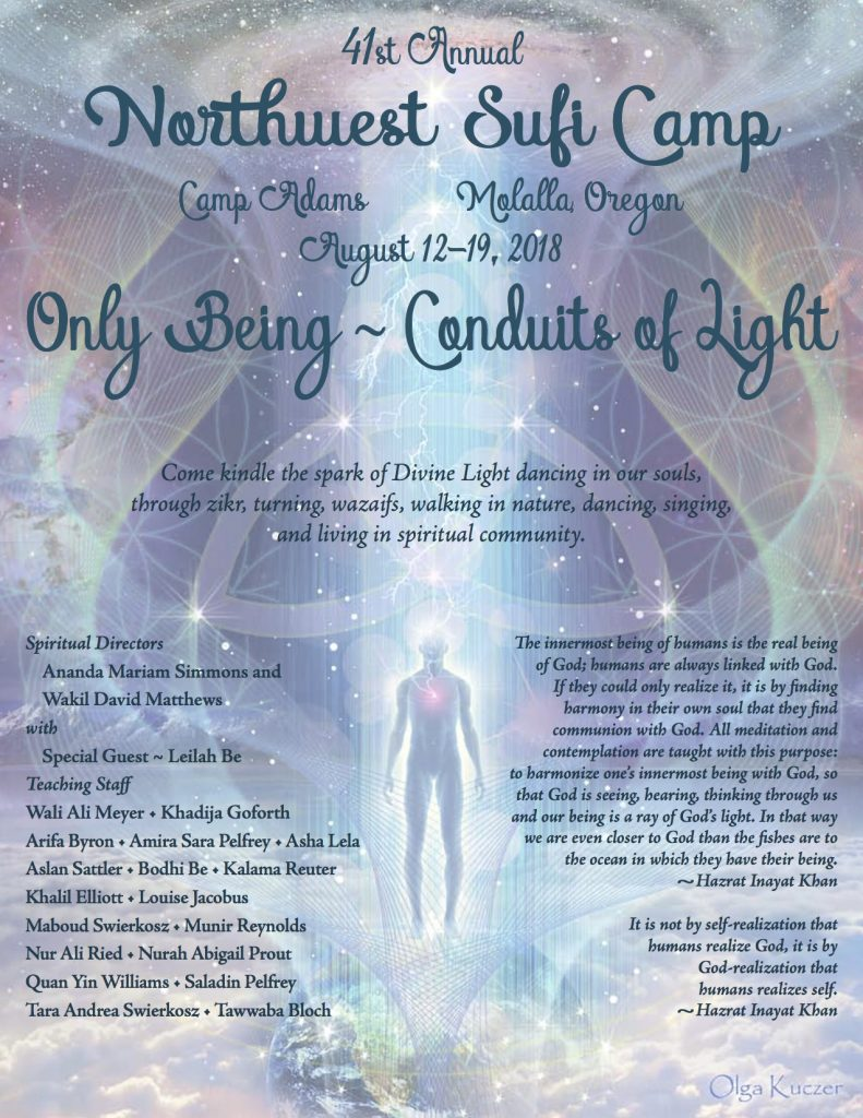 ONLY BEING CONDUITS OF LIGHT: 41ST ANNUAL NWSUFI CAMP AUG.12-19,2018 @ CAMP ADAMS  | Molalla | Oregon | United States